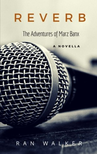 Reverb: The Adventures of Marz Banx