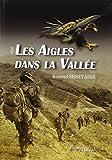 Les aigles dans la vallée