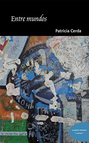 Entre mundos por Patricia Cerda