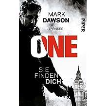 One – Sie finden dich: Thriller (John-Milton-Reihe)