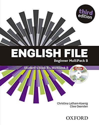 English File 3rd Edition Beginner. Student's Book + Workbook Multipack B (English File Third Edition) por Christina Latham-Koenig
