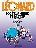 Léonard, tome 34 : Docteur Génie et Mister Aïe