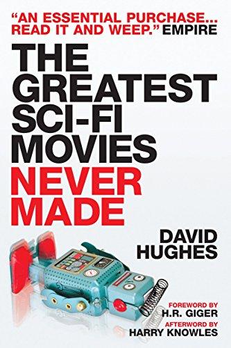 Greatest Sci-Fi Movies Never Made por David Hughes