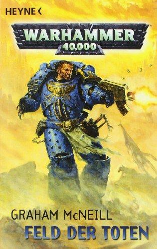 Feld der Toten: Warhammer-40,000-Roman