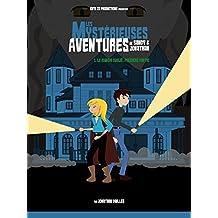 Les Mystérieuses Aventures de Sandy & Jonathan: Le Manoir Oublié (Première partie) (French Edition)