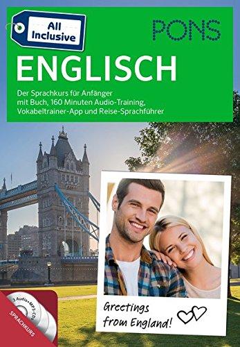PONS All Inclusive Englisch - Der Sprachkurs für Anfänger mit Buch, 120 Minuten Audio-Training, Vokabeltrainer-App und Reise-Sprachführer (120 Audio)
