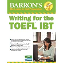 Writing for the TOEFL iBT with MP3 CD (Barron's Writing for the Toefl)