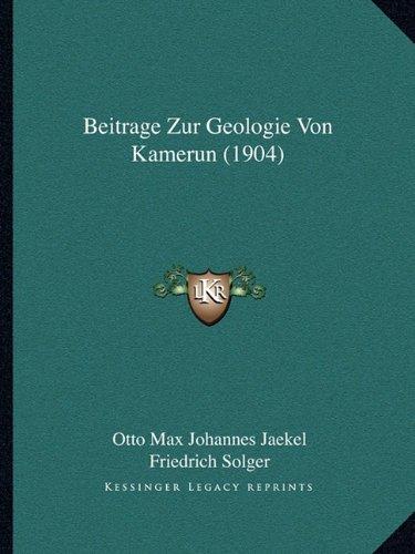 Beitrage Zur Geologie Von Kamerun (1904)