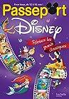 Passeport Disney - Révisez les grands classiques !