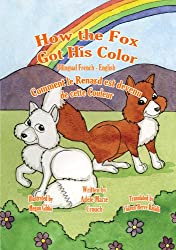 How the Fox Got His Color Bilingual French - English