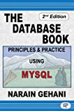 The Database Book: Principles & Practice Using MySQL
