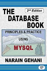 The Database Book: Principles & Practice Using MySQL (English Edition)