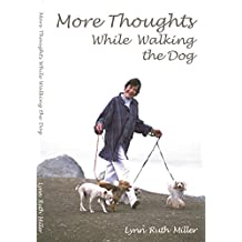 More Thoughts While Walking the Dog