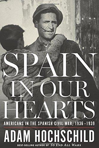 Portada del libro Spain in Our Hearts: Americans in the Spanish Civil War, 1936-1939 by Adam Hochschild (2016-03-29)