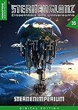 STERNENGLANZ – Eliteeinheit des Universums 35: Sternenimperium