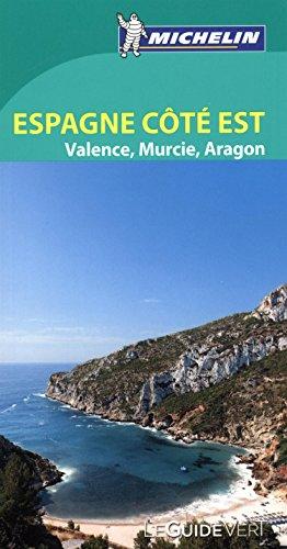 Espagne Côte Est: Valence, Murcie, Baléares, Aragón (Le Guide Vert) por MICHELIN
