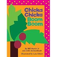 Chicka Chicka Boom Boom (Chicka Chicka Book, A) by Bill Martin Jr. (2010-06-22)