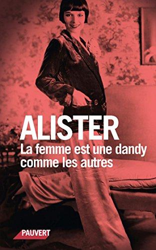 La femme est une dandy comme les autres (Littérature française) (French Edition)