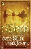 Over Sea, Under Stone (Puffin Books)