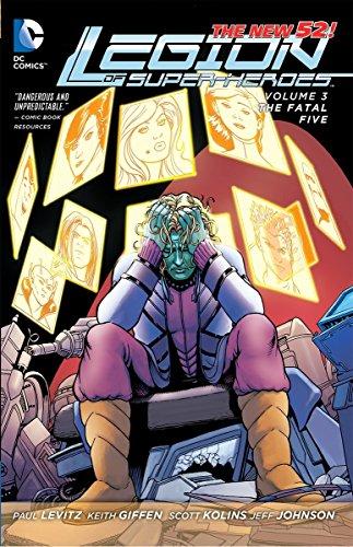 Legion of Super-Heroes Vol. 3: The Fatal Five (The New 52)