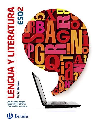 Código Bruño Lengua y Literatura 2 ESO - 9788469613252 por Jesús Gómez Picapeo