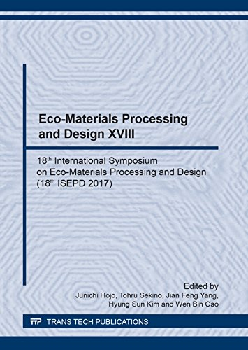 Eco-Materials Processing and Design XVIII (Materials Science Forum) - Eco-materialien