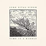 Time Is A Riddle - Luke Sital-Singh
