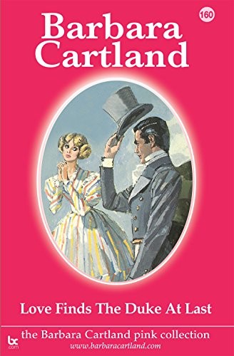 160. Love Finds The Duke at Last (The Pink Collection) (English Edition)