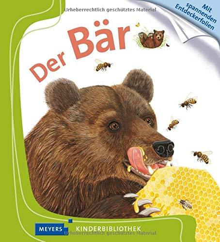 Der Bär: Meyers kleine Kinderbibliothek (Meyers Kinderbibliothek)
