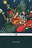 Hindu Myths: A Sourcebook Translated from the Sanskrit (Penguin Classics)