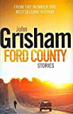 [Ford County] (By: John Grisham) [published: November, 2009]