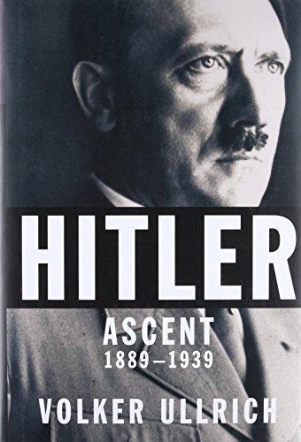 Hitler: Ascent 1889-1939