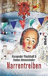 Narrentreiben: Ein Fall für Hubertus Hummel (Hubertus-Hummel-Reihe, Band 4)