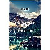 Résumé: Développement Personnel  Le pouvoir du Moment Présent d'Eckart Tolle (Devenir Riche t. 14) (French Edition)