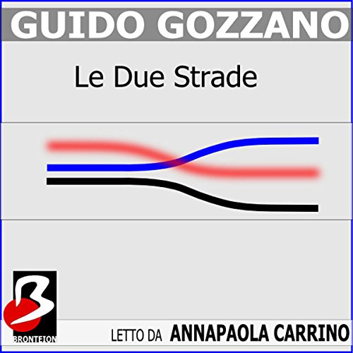 Le Due Strade  Audiolibri