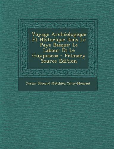 Voyage-Archeologique-Et-Historique-Dans-Le-Pays-Basque-Le-Labour-Et-Le-Guypuscoa