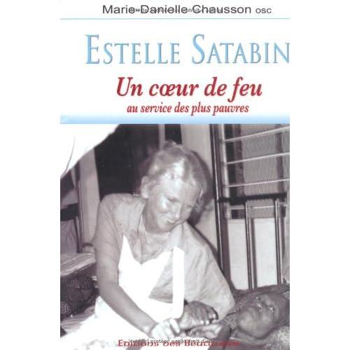 Estelle Satabin : Un coeur de feu au service des plus pauvres