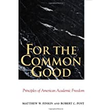 For the Common Good: Principles of American Academic Freedom (English Edition)