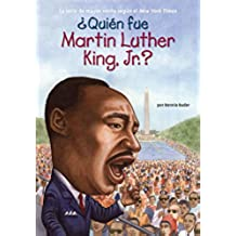 Quien Fue Martin Luther King, Jr.? = Who Was Martin Luther King, Jr.?