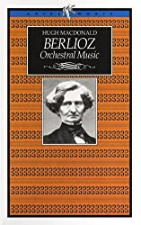 Berlioz Orchestral Music (Music Guides)