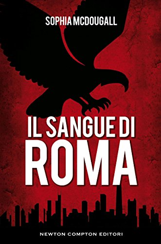 Il sangue di Roma (Romanitas Vol. 3)