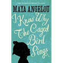 I Know Why The Caged Bird Sings (Virago Modern Classics Book 33) (English Edition)