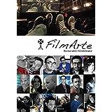 FilmArte 3: Revista sobre #CineArtesanal: Volume 3