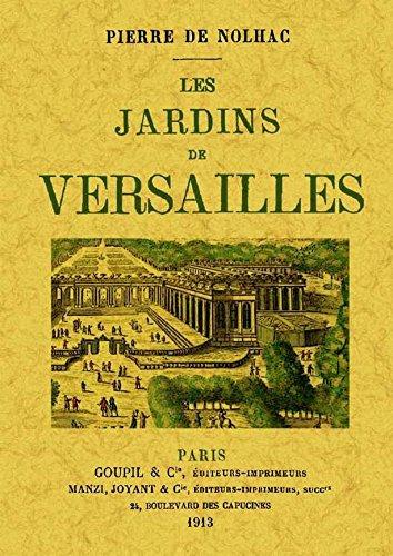 Les Jardins de Versailles par Pierre de Nolhac