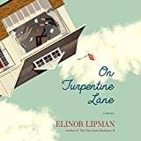 On Turpentine Lane: A Novel by Elinor Lipman front cover