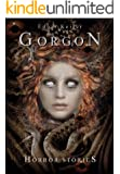 Gorgon (Horror Stories 1)