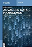 Advanced Data Management: For Sql, Nosql, Cloud And Distributed Databases (De Gruyter Textbook)