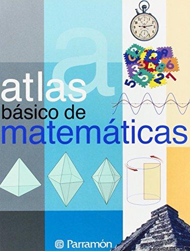 ATLAS BASICO DE MATEMATICAS (Atlas básicos) por Mª del Rosario Villagrá