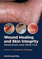 Wound Healing & Skin Integrity: Principles & Practice
