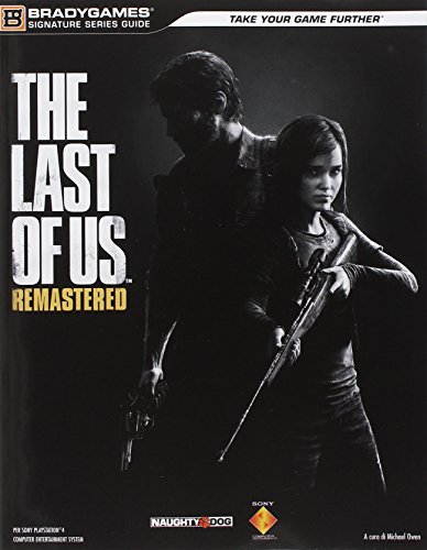 The last of us. Remastered. Guida strategica ufficiale (Guide strategiche ufficiali) por BradyGames
